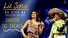 Lia Sophia - Garota do Tacacá - Ao Vivo no Theatro da Paz