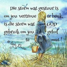 Religious Quotes, Afrikaans, Verses, Life Quotes, Van, Wisdom, Positivity, Sayings, Words