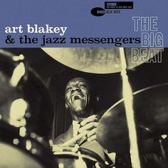 Art Blakey and the Jazz Messengers, The Big Beat Blue Note 4029 1960