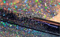 Glittery Stuff   Just Girly Things Glitter Tagged as: glitter. sparkles.