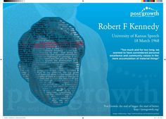 Robert F Kennedy - University of Kansas Speech - 18th March 1968: - http://www.facebook.com/words.from.pictures