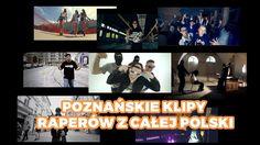 Rap gadanina #13 - Poznańskie klipy raperów z całej Polski