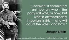 Obama Voter Fraud   Joseph Stalin Quote.  The Face of Communism