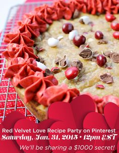 Valentines Day Inspiration is at your fingertips when you join the Red Velvet Love Recipe Party on Pinterest Saturday, January 31, 2015 at 12pm EST. Don't miss the $1000 secret we'll share! Red Velvet Cake Cookie recipe via @lovebakesgood. AD