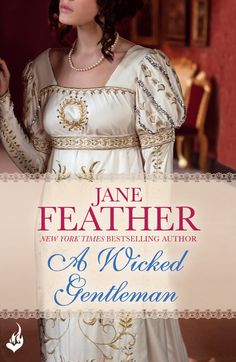 Jane Feather - A Wicked Gentleman / #awordfromJoJo #HistoricalRomance #JaneFeather