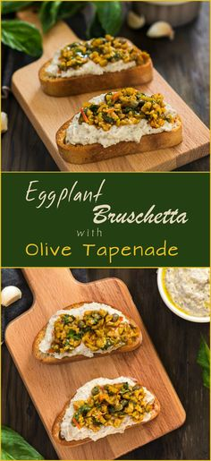 The Bruschetta is great for breakfast, lunch, dinner, and it is a good choice for party appetizer. Roasted Eggplant Spread and perfect Olive Tapenade - this recipe is amazing.