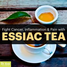 Essiac Tea - Dr. Axe http://www.draxe.com #health #holistic #natural