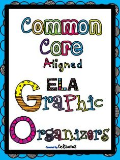 #Free Common Core ELA Graphic Organizers (Aligned to Common State Standards)