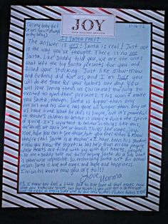 This is the best Santa letter I've seen so far...yes, he is real..just not the way you've thought. Love the P.S.