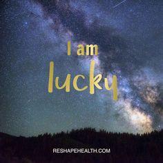 I am lucky | Reshape Health
