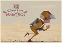 Cuando éramos héroes. www.mundosucedaneo.es Donald Duck, Disney Characters, Fictional Characters, Princess Zelda, Hero, Drawings, Artists, World, Parts Of The Mass