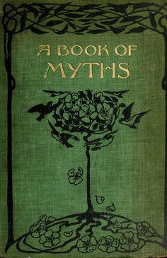 A Book of Myths, Jean Lang,1914.