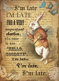 Alice in Wonderland The White Rabbit Vintage Retro Style Metal Sign Choose Your Own Size - Mad Hatter gala - Alice In Wonderland Illustrations, Alice And Wonderland Quotes, Alice In Wonderland Tea Party, White Rabbit Alice In Wonderland, Mad Hatter Party, Mad Hatter Tea, Mad Hatters, Free Poster Printables, Chesire Cat