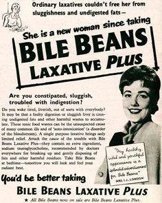 """""""She is a new woman since taking BILE BEANS laxative PLUS"""" Vintage poster from the"""