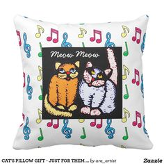 CAT'S PILLOW GIFT - JUST FOR THEM MEOW MEOW!
