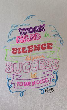 Work hard in silence Work Hard In Silence, Design Quotes, Typo, Let It Be, Designer Quotes
