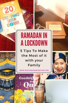 Ramadan in a Lockdown – 5 Tips to make the most of it with your Family – Muslimah Inspirational Network