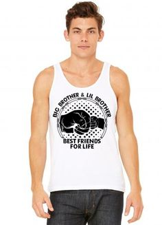 b55825cacd214 Custom Big Brother And Lil Brother Best Friends For Life Tank Top By  Tshiart - Artistshot
