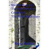Spellbinding and The Spell Breaker combined (The Seven Spell Saga) (Kindle Edition)By Tessa Stokes