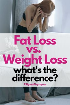 Many people focus on weight loss when what they really want is to lose belly fat. In this article, I cover the difference between fat loss and weight loss so that you can decide which one fits better with your body goals. Lose Weight Quick, Lose Weight In A Week, Losing Weight Tips, Diet Plans To Lose Weight, Loose Weight, Weight Loss Blogs, Fast Weight Loss, Weight Loss Program, Weight Loss Motivation