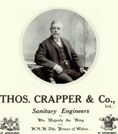 Thomas CRAPPER popularized the toilet