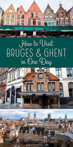 How to visit Bruges and Ghent, Belgium if you only have one day. Learn how to visit Bruges and Ghent on a day trip from Brussels. If you are short on time, you can visit Bruges and Ghent in one day. Here's how to do it. Visit Belgium, Ghent Belgium, Brussels Belgium, European Vacation, European Destination, European Travel, Europe Travel Tips, Places To Travel, Travel Destinations