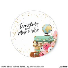 Travel Bridal shower Adventure Miss to Mrs Favor Classic Round Sticker ♥ Your own Sticker, Cupcake Topper, Favor Tag or Envelope Seal! Travel theme. ❤ Fun wedding invites. Customize these invitations for your weddings. #invitations #invites #weddings - affiliate ad link. Pink flowers for spring / summer.