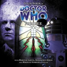 Starring Colin Baker as the Doctor and Maggie Stables as Evelyn with Nicholas Briggs as the Daleks The Originals Actors, Doctor Who Poster, Colin Baker, I Am The Doctor, Big Finish, Audio Drama, Mary I, Christopher Eccleston, Story Arc