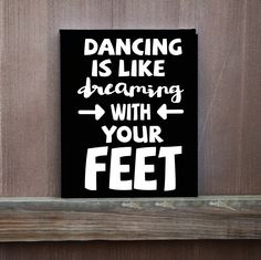 Dance Wall Art,  Dancing Is Like Dreaming With your Feet, Hand Painted Canvas, Ready to Hang, Inspirational Quote, Kids Room,  Home Decor, by LittleDoodleDesign on Etsy