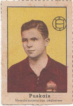 Sports Card Forum - Top 50 Football Cards (Mostly Vintage) : #19. 1946 Nannina Ferenc Puskás. Widely regarded as one of the greatest players of all-time, Puskás became Olympic champion in 1952 and was a World Cup finalist in 1954. He won 3 European Championships, 10 national championships (5 Hungarian and 5 Spanish Primera Division) and 8 top individual scoring honors. He also scored 84 goals in 85 international appearances for Hungary and 508 goals in his club appearances. This 1946…