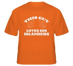 This Guy Loves His Islanders T Shirt Love Him, Hockey, Cool Outfits, Guys, Mens Tops, T Shirt, Clothes, Fashion, Cool Clothes