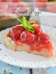 "Strawberries & Cream Dessert Pizza from ""Kitchen Meets Girl"""