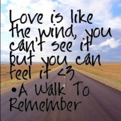 Quote- Walk to Remember
