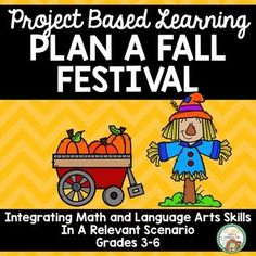Students will spend several days going through the planning of a fall festival. Using a variety of math and language skills students will plan activities, work with budgets, and plan advertisements. The project culminates with an opportunity for students Elementary Teacher, Teacher Pay Teachers, Elementary Schools, Teacher Created Resources, Teaching Resources, School Site, Math 5, Project Based Learning, Addition And Subtraction