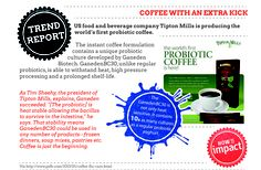 probiotic coffee contains 10x as many cultures as a regular probiotic yoghurt