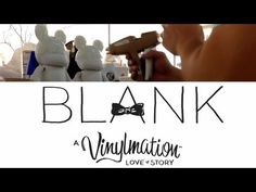 Blank: A Vinylmation Love Story - Behind the Scenes