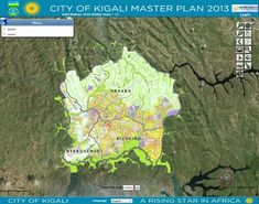 City of Kigali 2013 Master Plan Web GIS | Everything is related to everything else | Scoop.it
