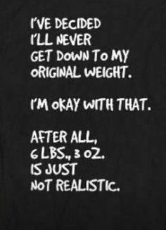 Original weight funny lol but being 35 lbs down isn't too shabby! Great Quotes, Funny Quotes, Im Not Okay, You Funny, Funny Stuff, Hilarious, Workout Humor, Gym Humor, Perfect Timing