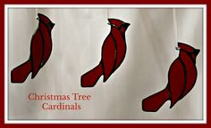 Stained glass Cardinals intended for your Christmas tree. They are just four inches high and will be terrific on a gift. Stained Glass Cardinal, Stained Glass Christmas, Custom Stained Glass, Stained Glass Art, Glass Christmas Decorations, Glass Birds, Cardinals, Gift Tags, Great Gifts