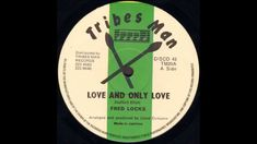 Fred Locks - Love And Only Love