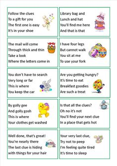 Easter egg hunt clues…we have done this a few times, makes it much harder for older kids to find the easter treat!!