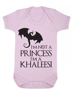 Im not a princess, I'm a Khaleesi - Game Of Thrones Baby Playsuit / Bodysuit