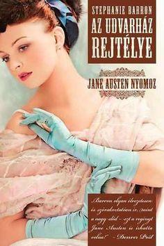 Stephanie Barron: Az udvarház rejtélye Beautiful Book Covers, Jane Austen, Good Books, Wish, Movie Posters, Store, Film Poster, Larger, Great Books