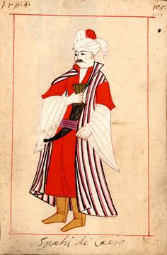 """Cavalryman from Cairo    """"Spahi di Cairo"""".  Claes Rålamb (8 May 1622 – 14 March 1698) was a Swedish statesman. The 'Rålamb Costume Book' is a small volume containing 121 miniatures in Indian ink with gouache and some gilding, displaying Turkish officials, occupations and folk types. They were acquired in Constantinople in 1657-58 by Claes Rålamb who led a Swedish embassy to the Sublime Porte, and arrived in the Swedish Royal Library / Manuscript Department in 1886."""