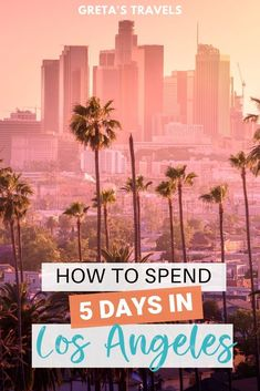 Planning a 5-day trip to Los Angeles? You've found the right guide! This Los Angeles 5-day itinerary goes over everything you need to know to spend an awesome 5 days in LA, including how to get around, where to stay, where to eat and the best things to do! #losangeles #la #usa #unitedstates #ustraveltips #latraveltips