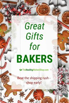 To beat the shipping rush this year you will HAVE to shop early! Get started with these great gift ideas for bakers. #giftsforbakers #kitchengifts #giftsforcooks #kitchengiftideas