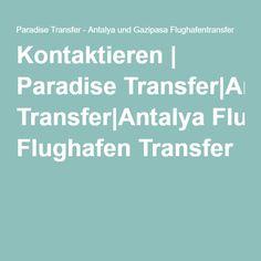 Kontaktieren | Paradise Transfer|Antalya Flughafen Transfer