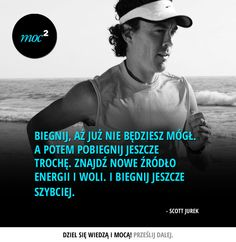#cytaty #motywacja #quotes #inspiration #motivation #bieganie #running #ScottJurek