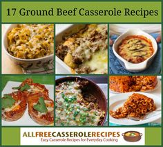 17 Flavorful Ground Beef Casserole Recipes | These casseroles make for a perfect weeknight dinner!