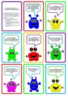 "A fantastic activity to break the ice while engaging in group activities. Your students will enjoy coming up with creative answers while learning to communicate with more confidence in front of their peers.    Included are 17 questions cards with a cute monster theme (e.g. ""If you were mum or dad for a day, what rule would you change?), a printable sheet for the reverse side of the cards, and an instruction card."